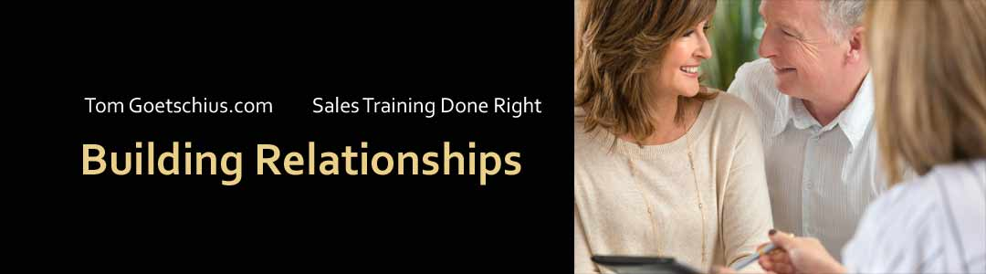 Tom Goetschius Sales Training Building Relationships